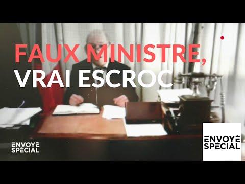 nouvel ordre mondial | Envoyé spécial. Faux ministre, vrai escroc - 14 février 2019 (France 2)