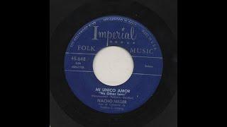 Nacho Miller - Mi Unico Amor - Imperial 648-a
