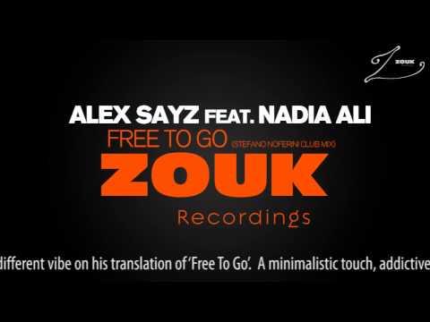 Alex Sayz feat. Nadia Ali - Free To Go (Stefano Noferini Club Mix)