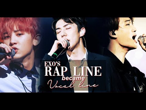 | EXO | WHEN RAP LINE BECAME VOCAL LINE