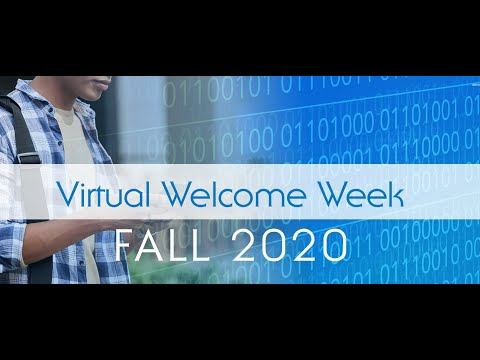 Fall 2020 Virtual Welcome Week Session IV - Academic Affairs and Enrollment Management Welcome