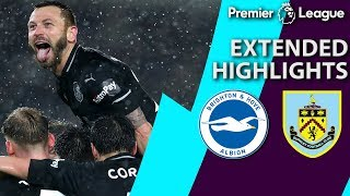Brighton v. Burnley | PREMIER LEAGUE EXTENDED HIGHLIGHTS | 2/9/19 | NBC Sports