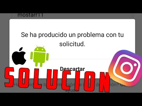 SOLUCIONAR ERROR «SE HA PRODUCIDO UN PROBLEMA CON TU SOLICITUD» (Android y Apple)