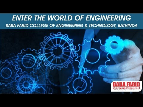 Enter the World of Engineering with BFCET