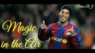 Ronaldinho skills and goals ° Magic in the Air✨