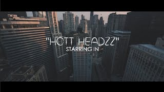 Hott Headzz - Hmmm (Official Video) Shot By @AZaeProduction