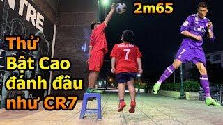 Thử Thách Bóng Đá bật cao đánh đầu như Cristiano Ronaldo hài hước nhất Việt Nam nhận quà Đỗ Kim Phúc