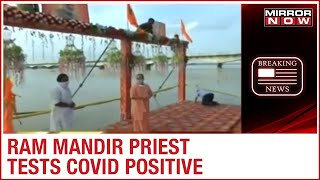 One more priest tests positive for Coronavirus in Ayodhya..