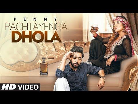 Pachtayenga Dhola: Penny (Full Song) Preet Hundal