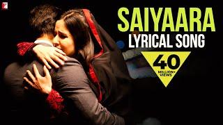 Lyrical: Saiyaara Full Song with Lyrics | Ek Tha Tiger | Salman Khan | Katrina Kaif | Kausar Munir