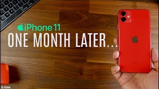 iPhone 11- One Month Later...