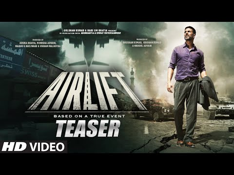 Airlift  - Official  Bollywood Trailer
