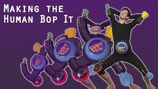 Making the Human Bop It Extreme
