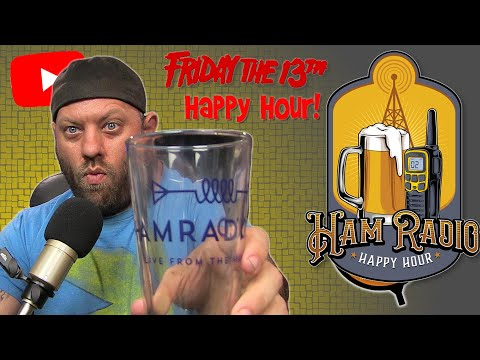 Ham Radio Happy Hour - Friday the 13th at the QSO Today Ham Expo