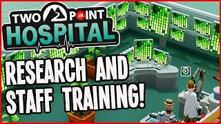 Two Point Hospital Gameplay - Get the BEST from Research & Training! (New Theme Hospital)