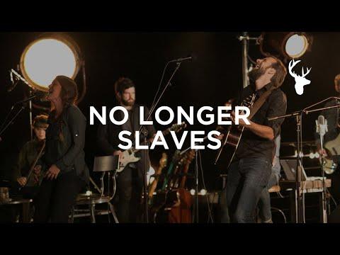 No Longer Slaves (LIVE) - Jonathan and Melissa Helser   We Will Not Be Shaken