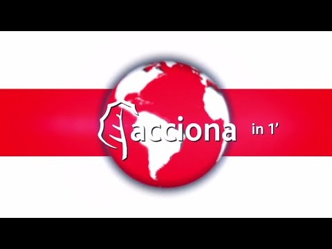 ACCIONA Video Summary - August 2016