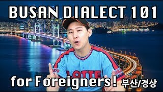 Busan Dialect 101 - for Foreigners SUPER EASY!!! (Satoori)