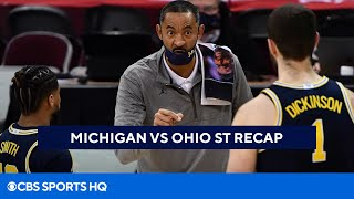 Michigan Basketball Highlight and Recap Beating Ohio State | CBS Sports HQ