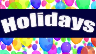 Holidays   Learn about Holidays for Children