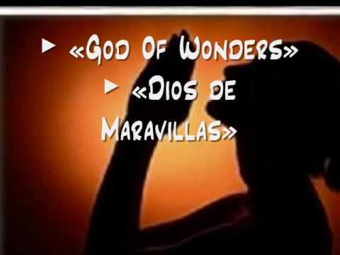 God of Wonders / Dios de Maravillas