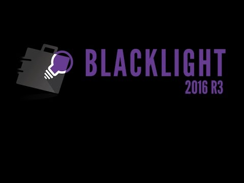 BlackLight 2016 R3 New Features Webinar