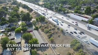 Sylmar - 210 Freeway Truck fire. July 12, 2017