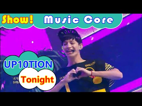 [Comeback Stage] UP10TION - Tonight, 업텐션 - 오늘이 딱이야 Show Music core 20160806
