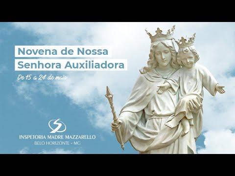 1º DIA DA NOVENA DE NOSSA SENHORA AUXILIADORA
