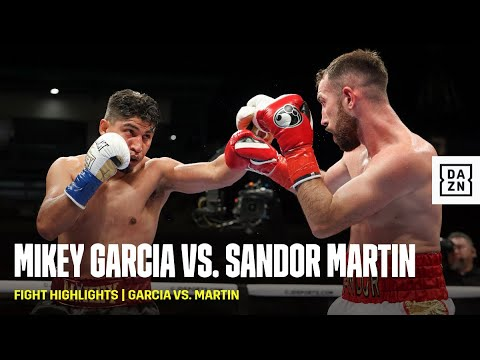 FIGHT HIGHLIGHTS   Mikey Garcia vs. Sandor Martin