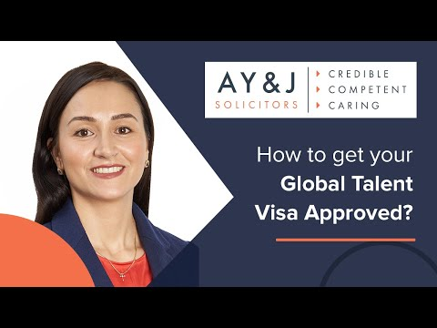 Global Talent Visa UK - How To Get your Application Approved?