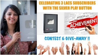 A Big Milestone    3 Lacs Subscribers    Silver Play Button    Contest & Give-Away