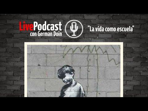 LivePodcast: La vida como escuela + actualidad