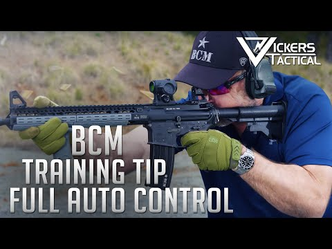 BCM Training Tip -  Full Auto Recoil Control