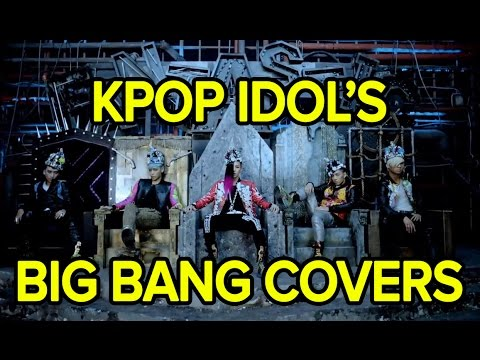 The Best Big Bang Covers by Kpop Idols