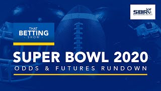 Super Bowl 2020 Odds & Futures Rundown   Best Picks & Predictions From Vegas NFL Betting Experts