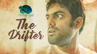 The Drifter- Telugu Short Film..