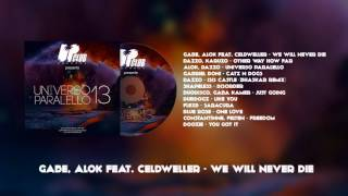 Gabe, Alok Feat  Celdweller - We Will Never Die (UP CLUB RECORDS)