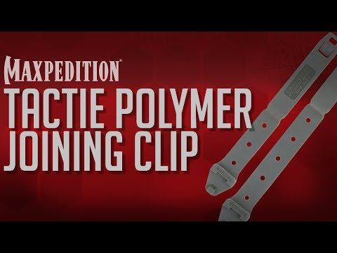 Maxpedition: How To Use TacTie Polymer Joining Clips For Attachment
