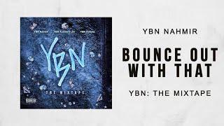 ybn-nahmir-bounce-out-with-that-ybn-the-mixtape.jpg