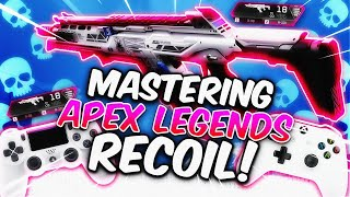 ULTIMATE GUIDE TO MASTERING RECOIL ON CONTROLLER! (APEX LEGENDS)