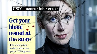 Elizabeth Holmes and Theranos in 7 Minutes