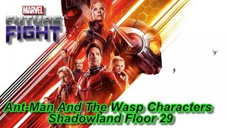 Ant-Man And The Wasp Characters Shadowland Floor 29 Marvel Future Fight 蟻人與黃蜂女新角被影域29樓虐XD