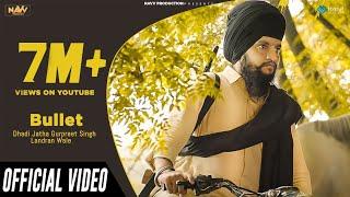 Bullet – Amandeep Singh Manak – Sandeep Singh Baironpuri