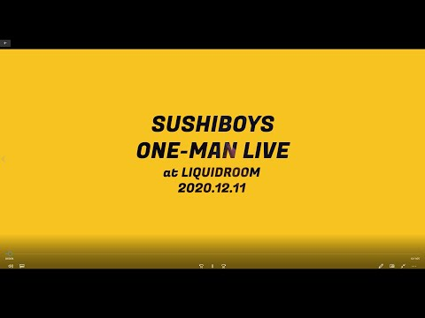 SUSHIBOYS ONE-MAN LIVE at LIQUIDROOM