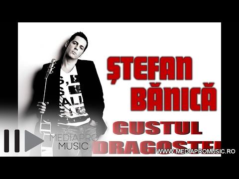 Stefan Banica - Gustul Dragostei