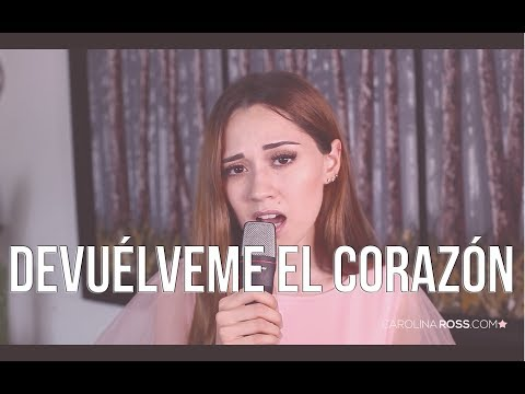 Devuélveme el corazón - Sebastián Yatra (Carolina Ross cover)