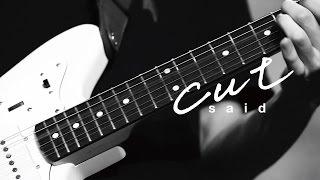 said - cut (Official MV)