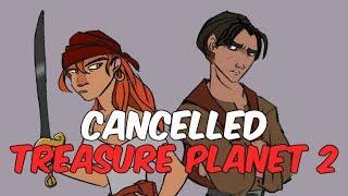 Treasure Planet 2: The Cancelled Film's Untold Story   Cutshort