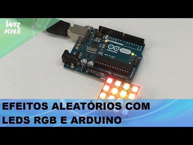 EFEITOS ALEATÓRIOS COM MATRIZ DE LEDS RGB E ARDUINO